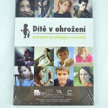 Dítě v ohrožení - vzdělávací DVD